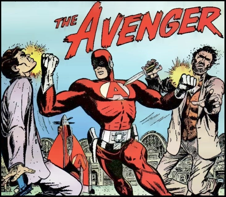 Muito antes de Hulk, Thor, Homem de Ferro e Capitão América, muito antes dos Vingadores, havia um só Vingador: The Avenger!