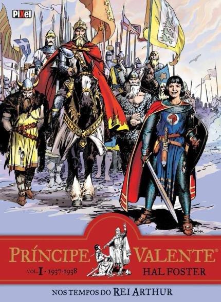 Príncipe Valente - Nos Tempos do Rei Arthur - Hal Foster