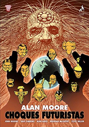 Choques Futuristas de Alan Moore